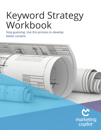 Keyword Strategy Workbook, June 2021